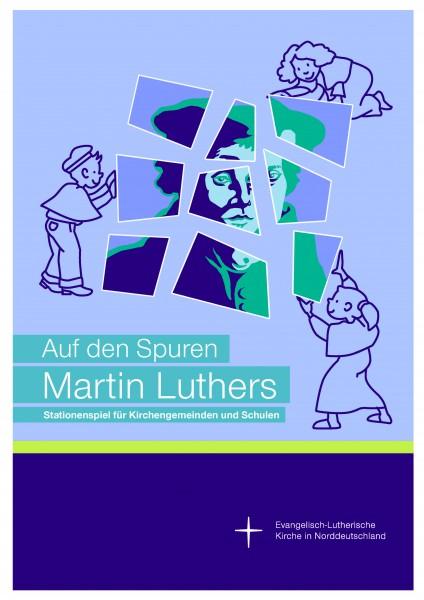 Stationenspiel für Schüler 'Auf den Spuren M. Luthers'. Schutzgebühr: